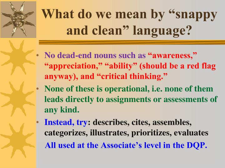 "What do we mean by ""snappy and clean"" language?"