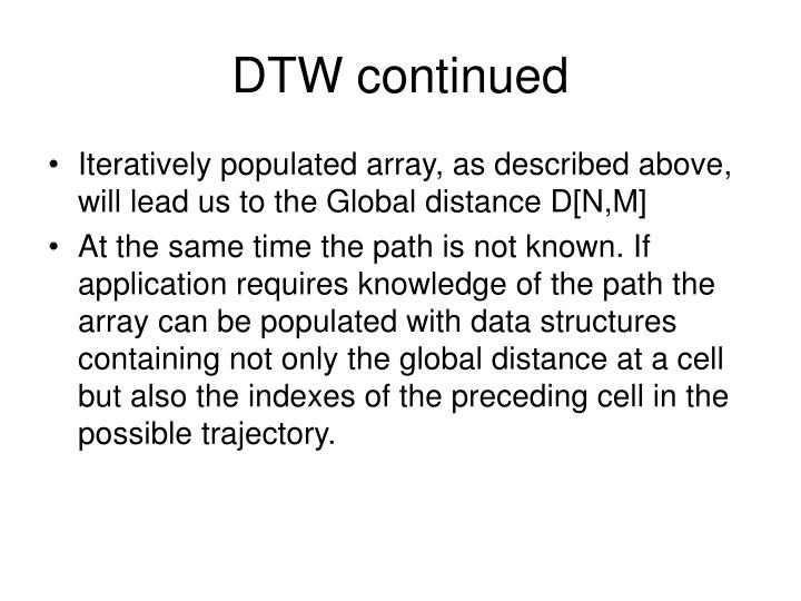 DTW continued