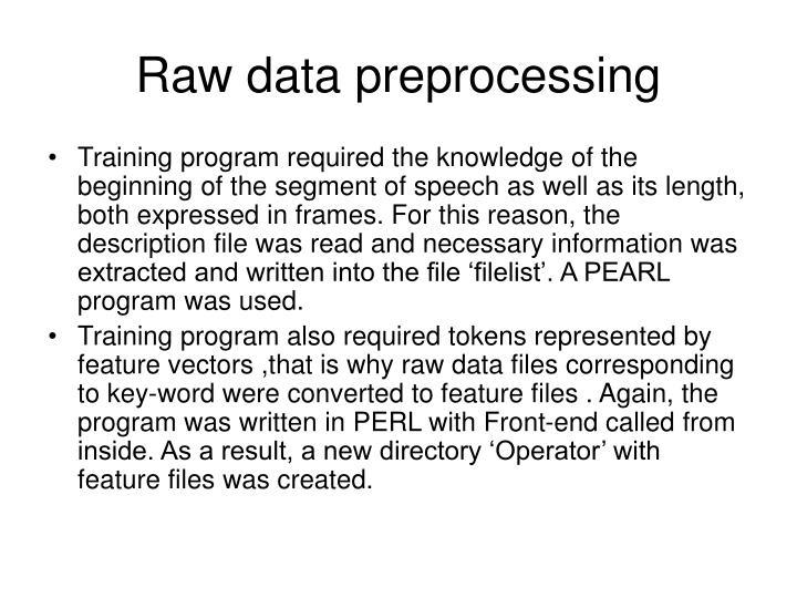 Raw data preprocessing