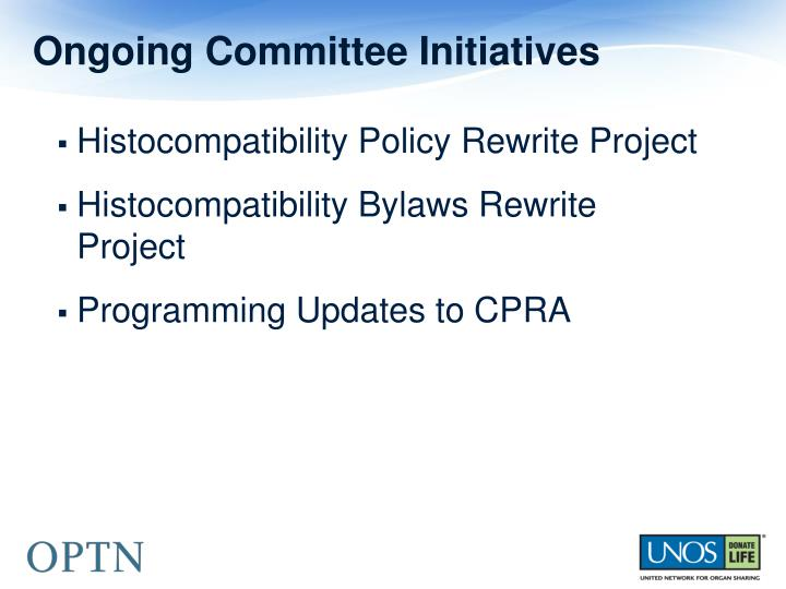 Ongoing Committee Initiatives