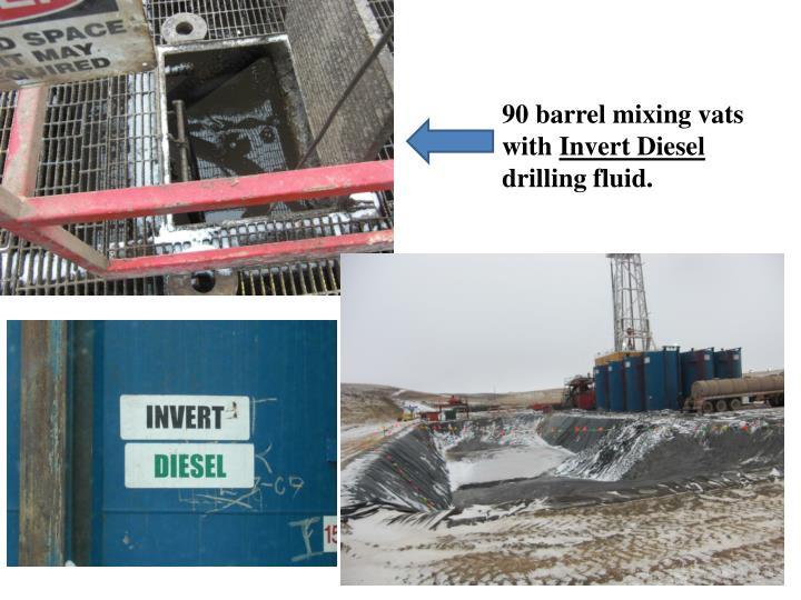 90 barrel mixing vats