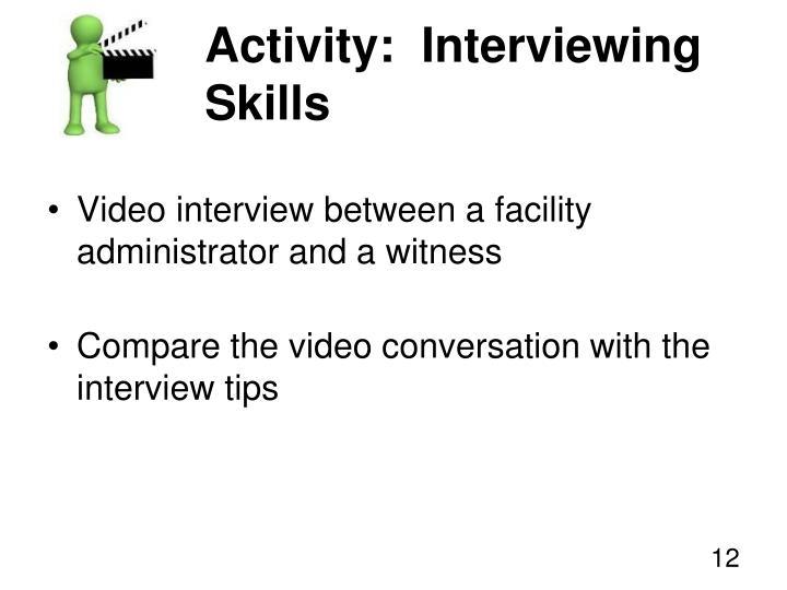 Activity:  Interviewing Skills