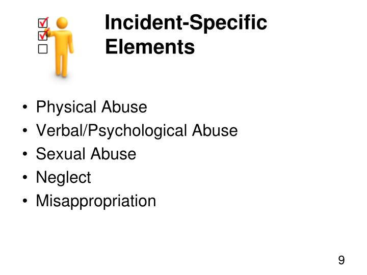 Incident-Specific Elements