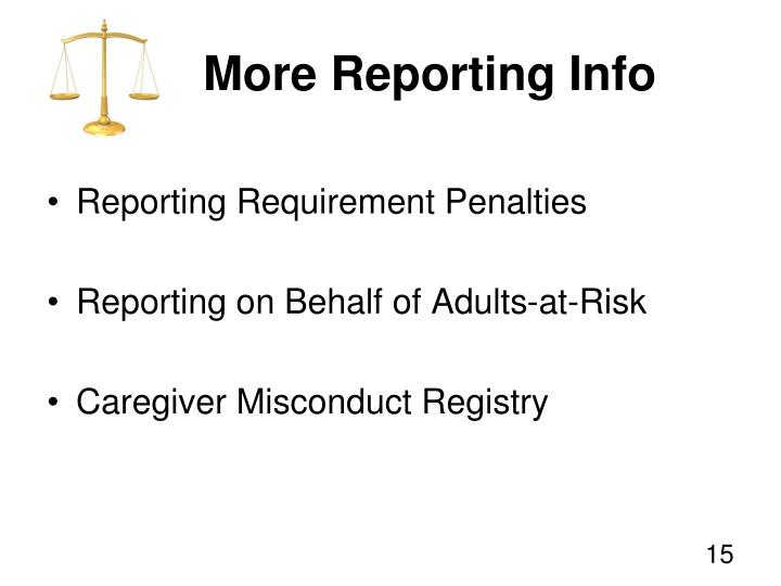 More Reporting Info