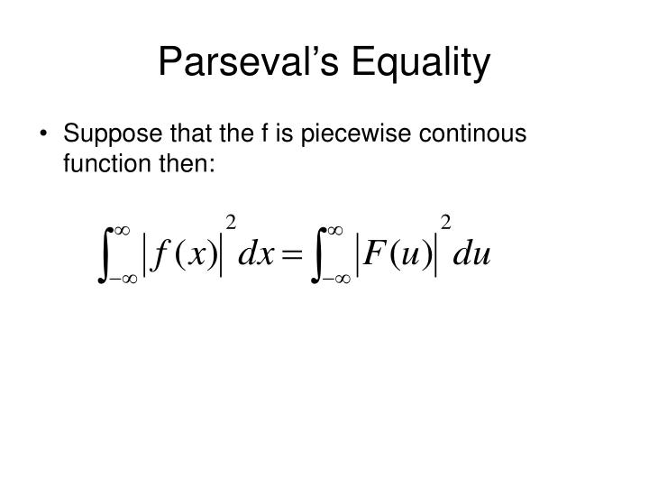 Parseval's Equality