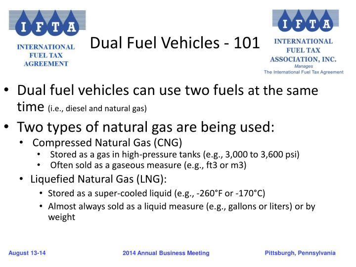 Dual Fuel Vehicles - 101