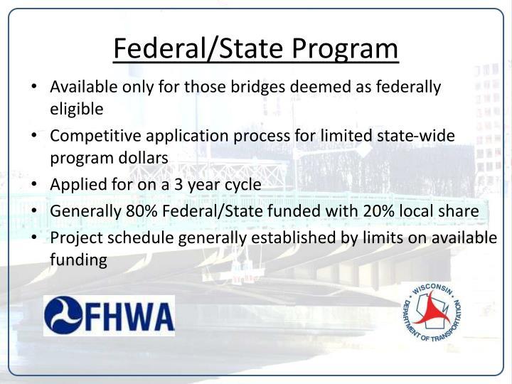 Federal/State Program