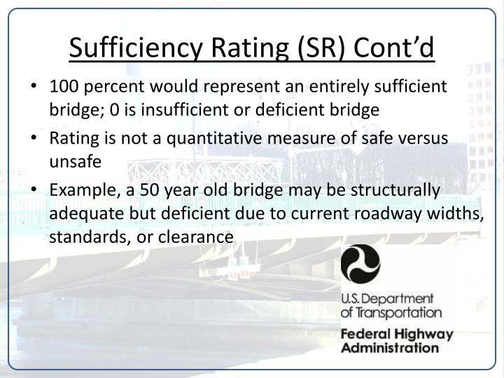 Sufficiency Rating (SR) Cont'd