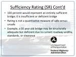 sufficiency rating sr cont d