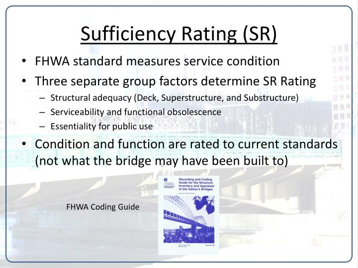 Sufficiency Rating (SR)