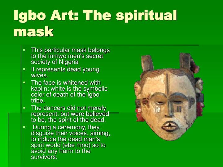 Igbo Art: The spiritual mask