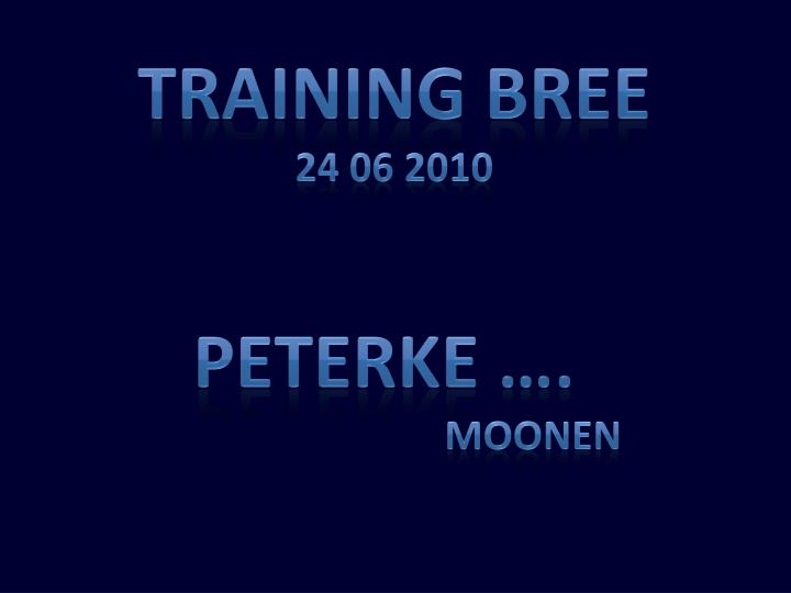 TRAINING BREE