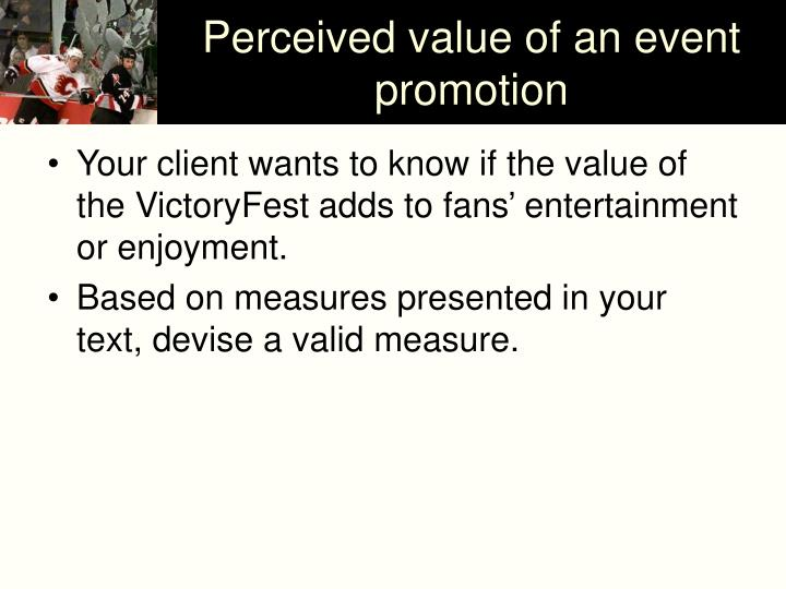 Perceived value of an event promotion
