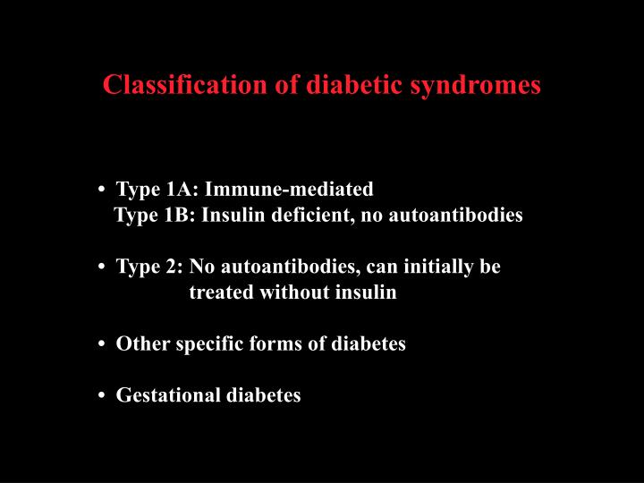 Classification of diabetic syndromes