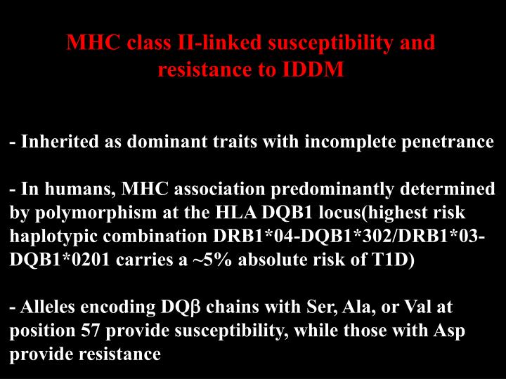 MHC class II-linked susceptibility and resistance to IDDM