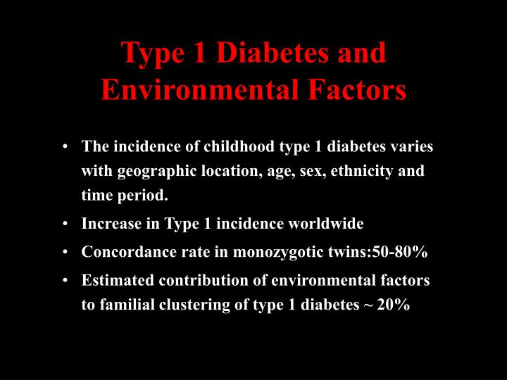 Type 1 Diabetes and Environmental Factors