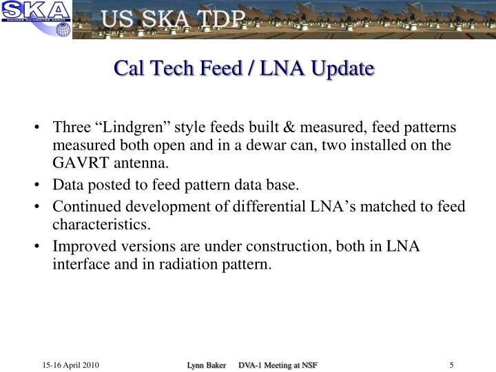 Cal Tech Feed / LNA Update