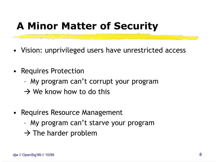 A Minor Matter of Security