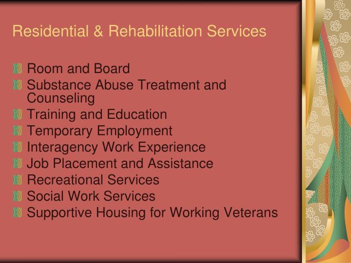 Residential & Rehabilitation Services