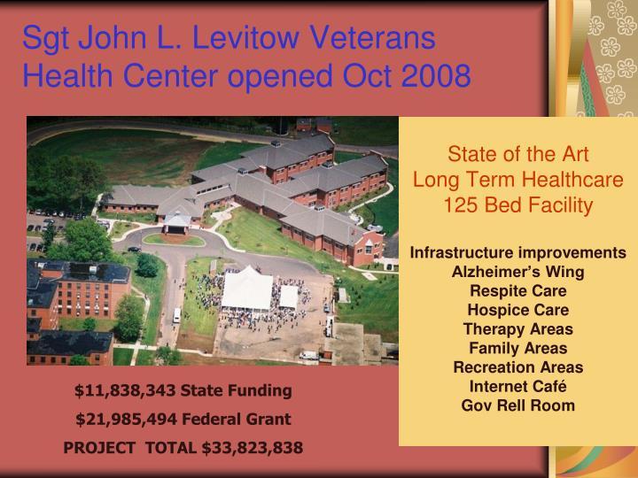 Sgt John L. Levitow Veterans Health Center opened Oct 2008