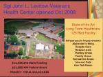 sgt john l levitow veterans health center opened oct 2008