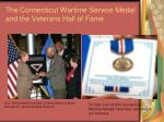 the connecticut wartime service medal and the veterans hall of fame