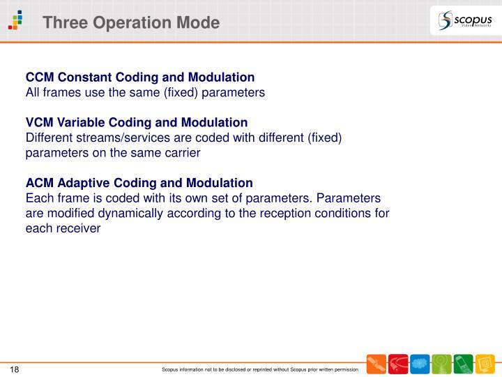 Three Operation Mode