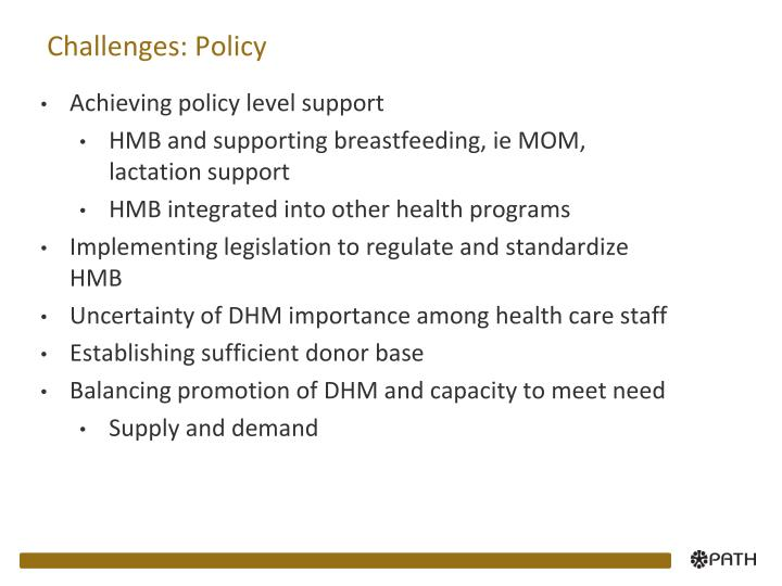 Challenges: Policy