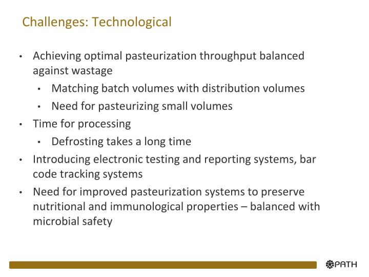 Challenges: Technological
