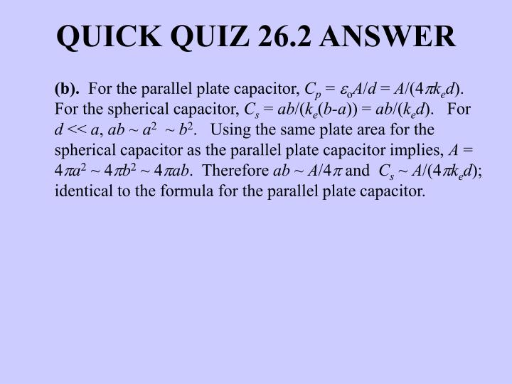 QUICK QUIZ 26.2 ANSWER