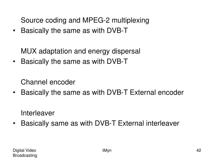 Source coding and MPEG-2 multiplexing