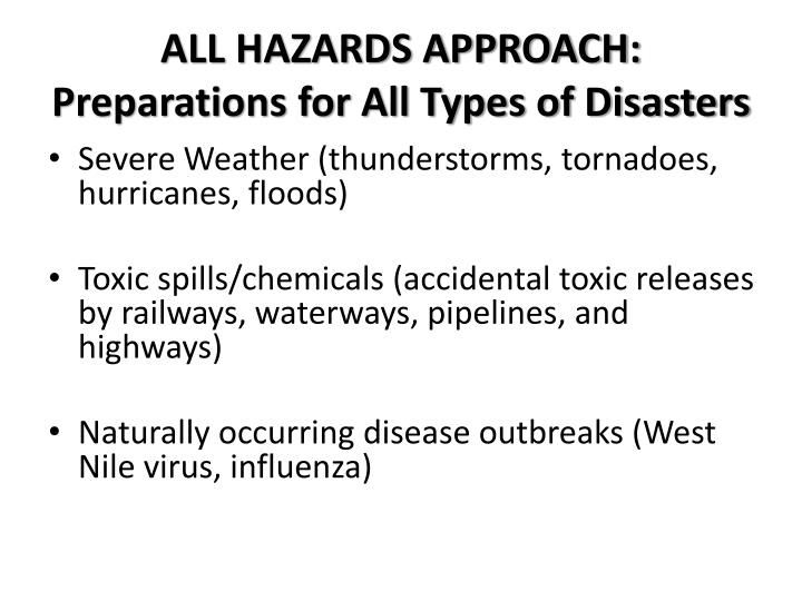 ALL HAZARDS APPROACH: