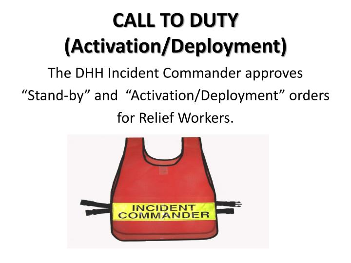 CALL TO DUTY (Activation/Deployment)