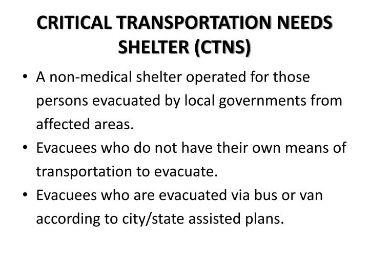 CRITICAL TRANSPORTATION NEEDS SHELTER (CTNS)