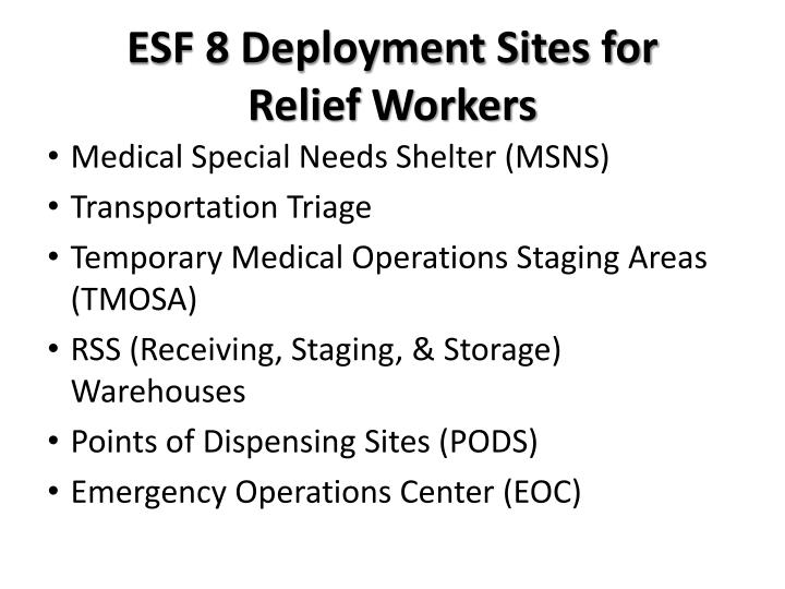 ESF 8 Deployment Sites for