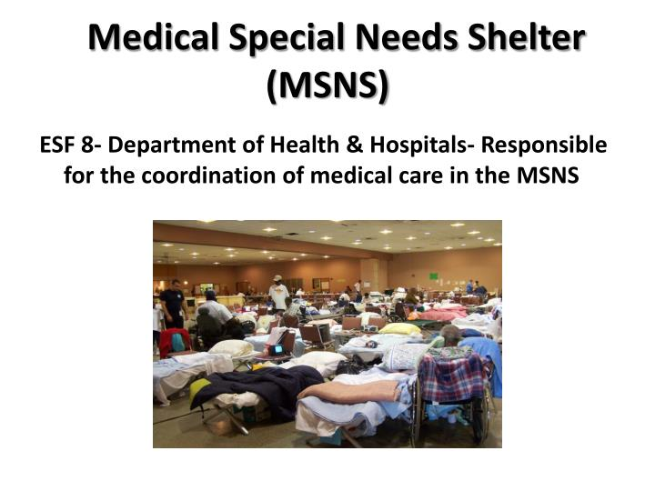 Medical Special Needs Shelter (MSNS)