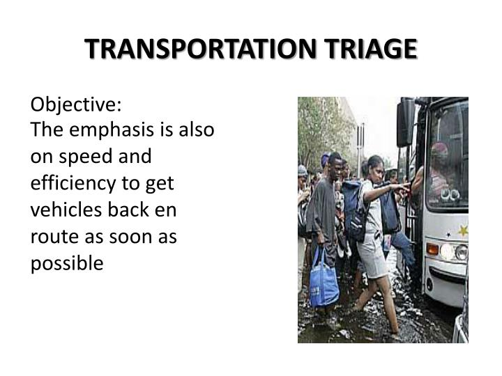 TRANSPORTATION TRIAGE