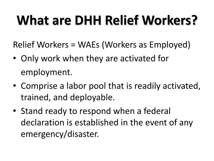 What are DHH Relief Workers?
