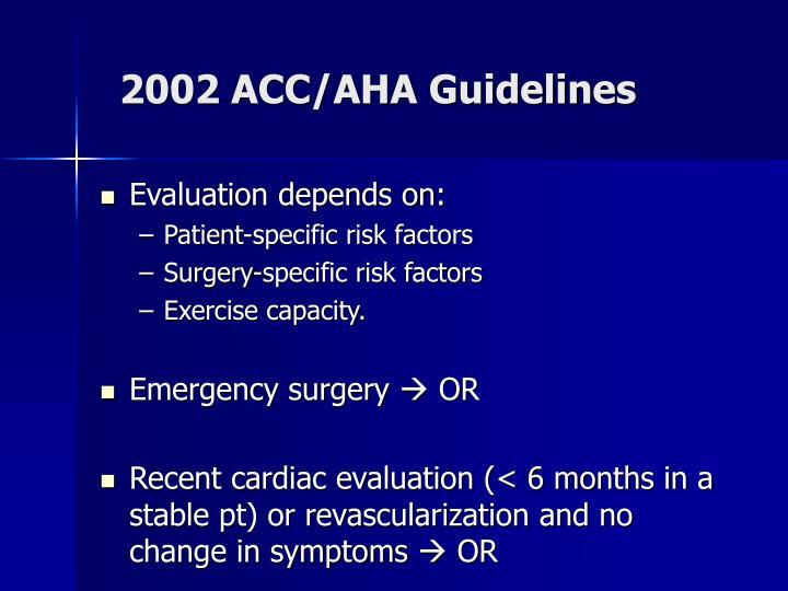 2002 ACC/AHA Guidelines