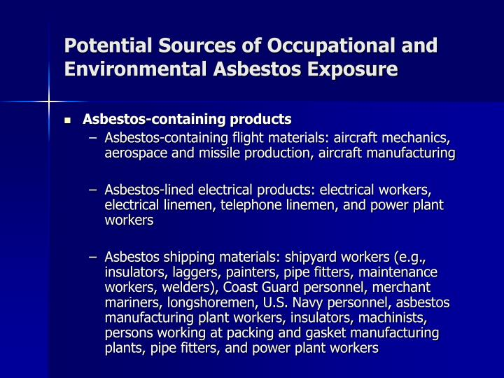 Potential Sources of Occupational and Environmental Asbestos Exposure