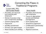 correcting the flaws in traditional programs