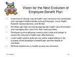 vision for the next evolution of employee benefit plan