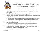 what s wrong with traditional health plans today