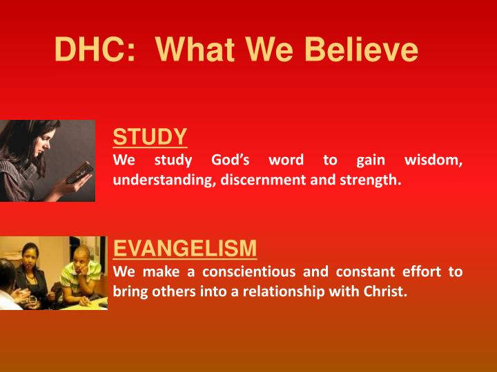DHC:  What We Believe