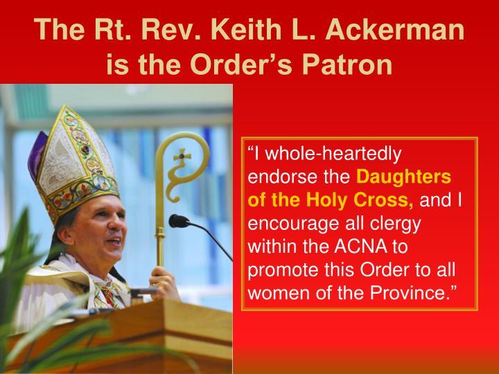 The Rt. Rev. Keith L. Ackerman