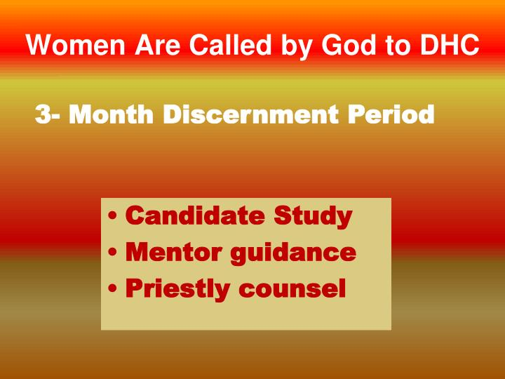 Women Are Called by God to DHC