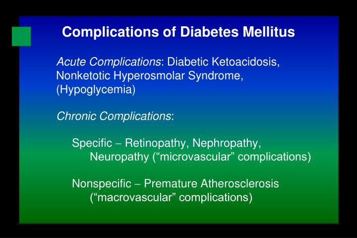 Acute Complications