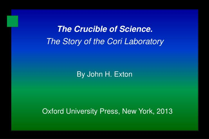 The Crucible of Science.