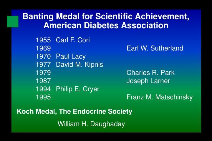 Banting Medal for Scientific Achievement,