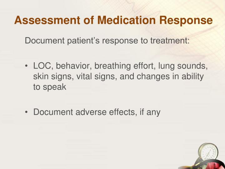 Assessment of Medication Response